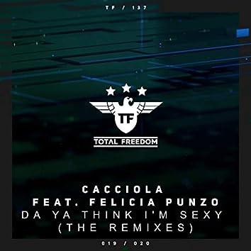 Da Ya Think I'm Sexy (The Remixes)