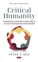 Critical Humanity: Embodying Leadership in an Age of Compassion and Empathy