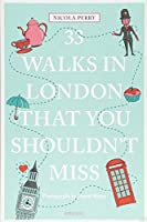 33 Walks in London That You Shouldn't Miss