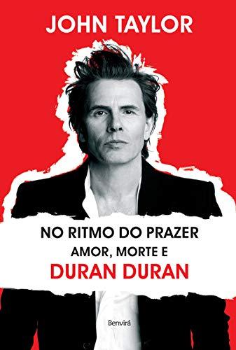 No ritmo do prazer: Amor, morte e Duran Duran