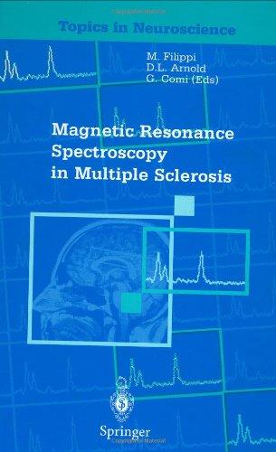 Magnetic Resonance Spectroscopy in Multiple Sclerosis (Topics in Neuroscience)