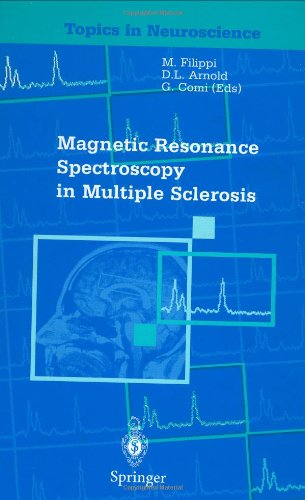 Magnetic Resonance Spectroscopy in Multiple Sclerosis (Topics in Neuroscience)