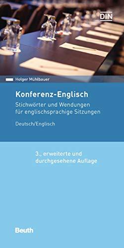 Konferenz-Englisch: Stichwörter und Wendungen für englischsprachige Sitzungen Deutsch / Englisch (Beuth Pocket)