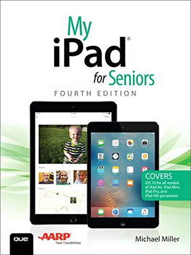 My iPad for Seniors (4th Edition)