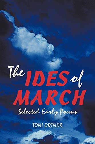 The Ides of March: Selected Early Poems