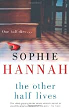 sophie hannah the other half lives