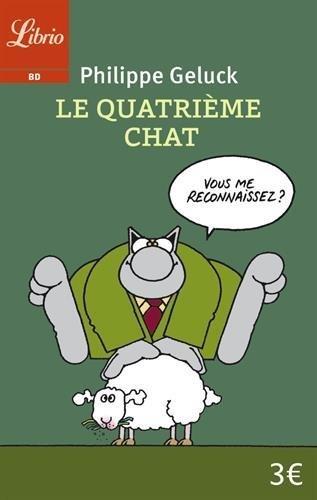 Le Chat, Tome 4 : Le quatrième chat by Philippe Geluck (2015-11-11)