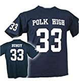 AL Bundy Polk HIGH 33 T-Shirt KULTSHIRT IN TOP QUALITÄT