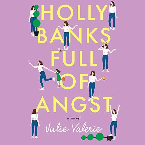 Holly Banks Full of Angst Audiobook By Julie Valerie cover art