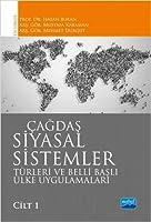 Cagdas Siyasal Sistemler, Türleri ve Belli Basli Ülke Uygulamalari - Cilt 1