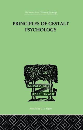 Principles of Gestalt Psychology (The International Library of Psychology - Cognitive Psychology)
