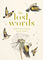 The Lost Words: A Spell Book