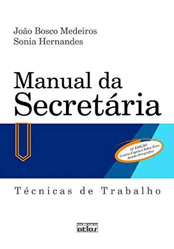 Manual da secretária: Técnicas de trabalho