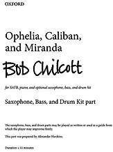 Ophelia, Caliban, and Miranda: Saxophone, bass, and drum kit part