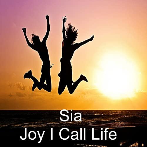 Joy I Call Life