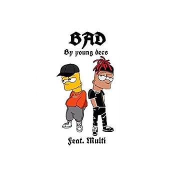 Bad (feat. Multi)