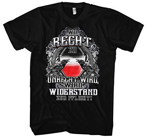 Wo Recht zu Unrecht Wird Männer Herren T-Shirt | Deutschland Kaiser Preußen Revolution Osten Aufstand Putsch | M2 (L, Schwarz)