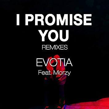 I Promise You Remixes
