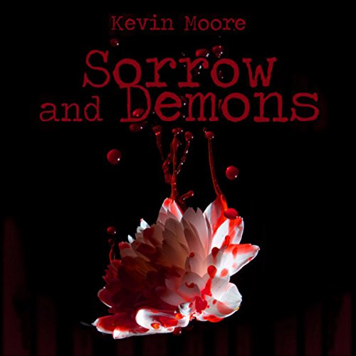Sorrow and Demons audiobook cover art