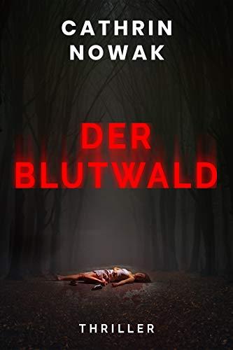 Der Blutwald (Thriller)