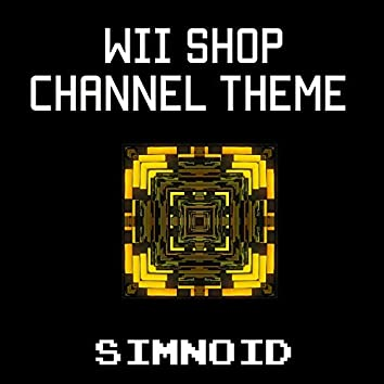 Wii Shop Channel Theme