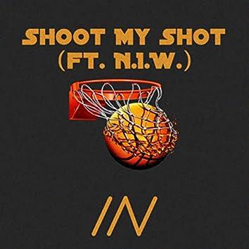Shoot My Shot (feat. N.I.W.)