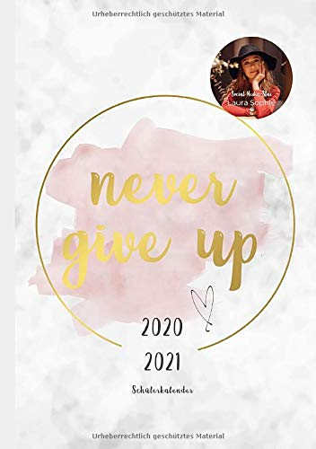 Laura Sophie Schülerkalender 2020/2021: never give up