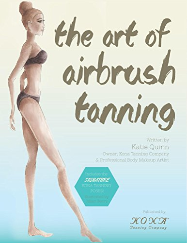 The Art of Airbrush Tanning (English Edition)