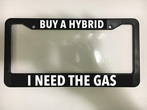 Buy A Hybrid I Need Gas Black License Plate Frame 4x4 Truck F250 Ram Jeep New Auto Car Novelty Accessories License Plate Art