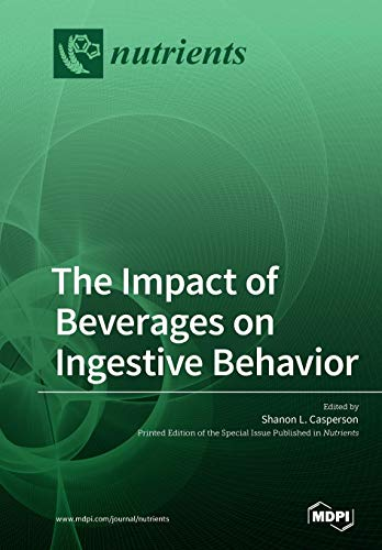 The Impact of Beverages on Ingestive Behavior