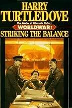 Worldwar: Striking the Balance by Harry Turtledove (1996-12-05)
