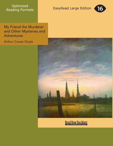My Friend The Murderer And Other Mysteries And Adventures