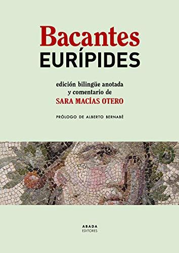 Bacantes (Clásicos de la Literatura)