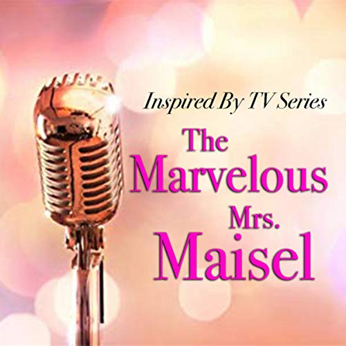 Inspired By TV Series 'The Marvelous Mrs. Maisel'