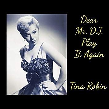 Dear Mr. D.J. Play It Again