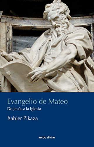 Evangelio de Mateo eBook: Xabier Pikaza Ibarrondo: Amazon.es: Tienda Kindle