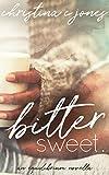 Bittersweet (Equilibrium Book 3)