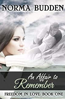 An Affair to Remember (Freedom in Love) (Volume 1)