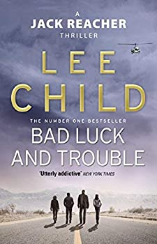 Bad Luck And Trouble   Jack Reacher 11  by Child Lee  2011  Paperback