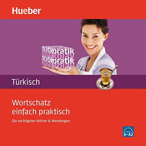 Wortschatz einfach praktisch - Türkisch Titelbild