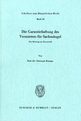 Die Garantiehaftung des Vermieters für Sachmängel.: Ein Beitrag zur Kasuistik.