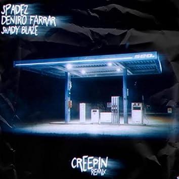 Creepin' (Remix)