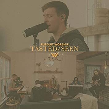 Tasted / Seen (Acoustic)