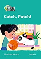 Level 3 – Catch, Patch! (Collins Peapod Readers)