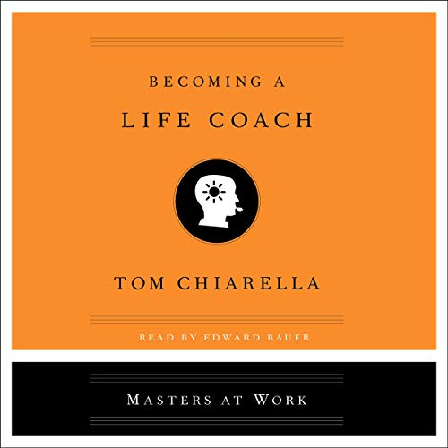 Becoming a Life Coach audiobook cover art