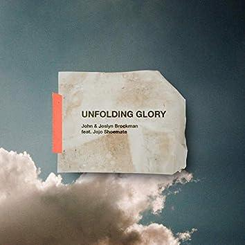 Unfolding Glory