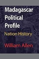 Madagascar Political Profile
