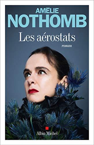 Les Aérostats par [Amélie Nothomb]