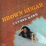 Brown Sugar Featuring Clydie K