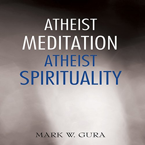 Atheist Meditation Atheist Spirituality audiobook cover art